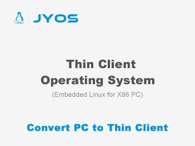 JYOS Thin Client Operating System